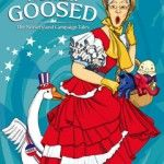 Mother Goosed: The Nursery Campaign Tales