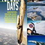 "Topgun Days by Dave ""Bio"" Baranek – The Truth Behind Topgun and Top Gun"